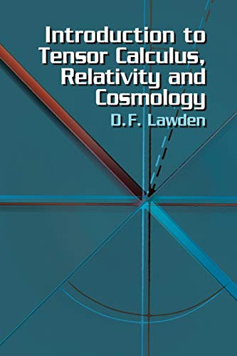 9780486425405: Introduction to Tensor Calculus, Relativity and Cosmology (Dover Books on Physics)