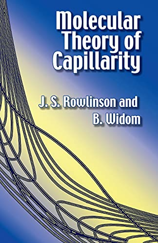 Molecular Theory of Capillarity Format: Trade Paper: Rowlinson, J. S.