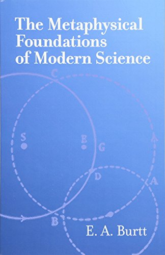 9780486425511: The Metaphysical Foundations of Modern Science