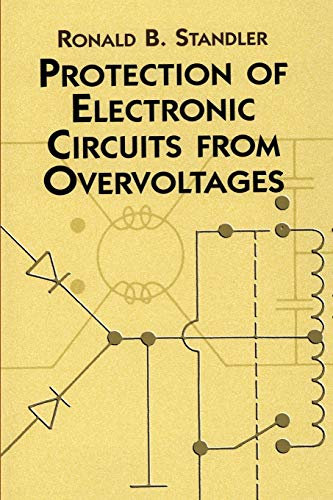 9780486425528: Protection of Electronic Circuits from Overvoltages (Dover Books on Electrical Engineering)