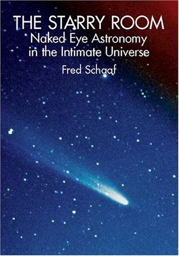 9780486425535: The Starry Room: Naked Eye Astronomy in the Intimate Universe