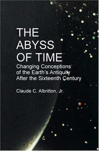 9780486425566: The Abyss of Time: Changing Conceptions of the Earth's Antiquity After the 16th Century