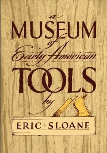 9780486425603: A Museum of Early American Tools