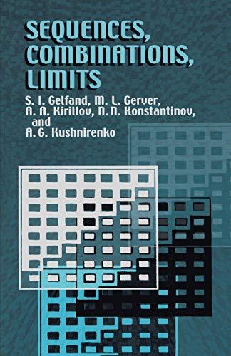 9780486425665: Sequences, Combinations, Limits