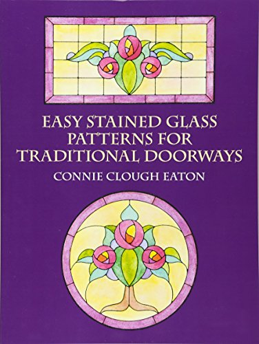 9780486426082: Easy Stained Glass Patterns for Traditional Doorways (Dover Stained Glass Instruction)