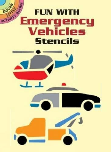 9780486426341: Fun with Emergency Vehicles Stencils (Dover Stencils)