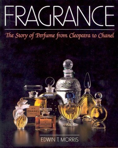 9780486426723: Fragrance: the Story of Perfume: The Story of Perfume from Cleopatra to Chanel