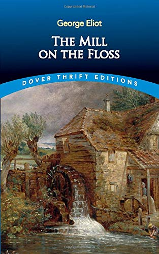 9780486426808: The Mill on the Floss (Dover Thrift Editions)