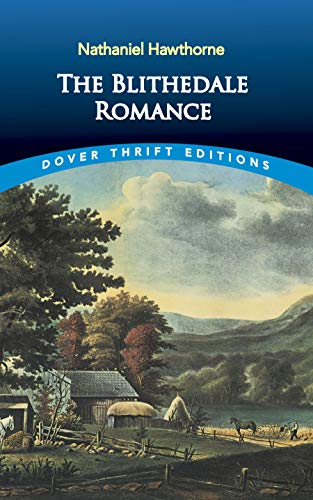 9780486426846: The Blithedale Romance