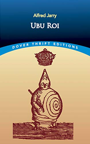 9780486426877: Ubu Roi (Dover Thrift Editions)