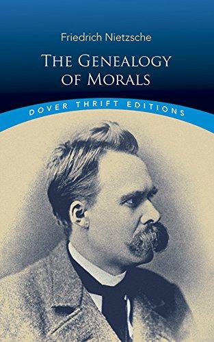 The Genealogy of Morals (Dover Thrift Editions): Friedrich Nietzsche