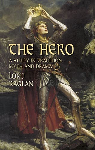 9780486427089: The Hero: A Study in Tradition, Myth and Drama (Dover Books on Literature & Drama)