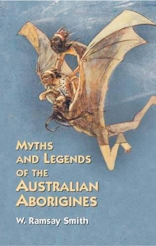 9780486427096: Myths and Legends of the Australian Aborigines