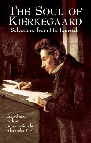 9780486427133: The Soul of Kierkegaard: Selections from His Journals