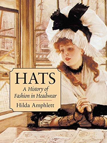 9780486427461: Hats: A History of Fashion in Headwear (Dover Fashion and Costumes)