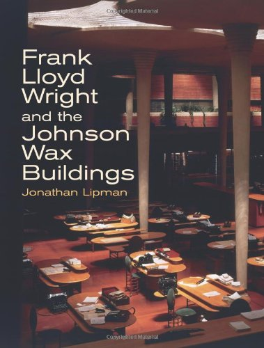 9780486427485: Frank Lloyd Wright and the Johnson Wax Buildings