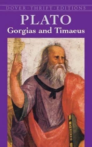 9780486427591: Gorgias and Timaeus (Dover Thrift Editions)