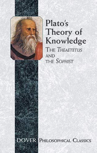 9780486427638: Plato's Theory of Knowledge: The Theaetetus and the Sophist: The Theatetus and the Sophist (Dover Philosophical Classics)