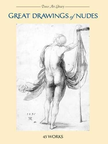 9780486427669: Great Drawings of Nudes: 45 Works (Dover Fine Art, History of Art)