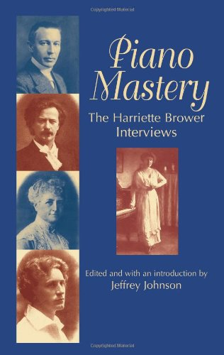 9780486427812: Piano Mastery: The Harriette Brower Interviews (Dover Books on Music)
