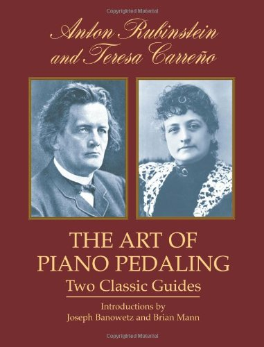 9780486427829: The Art of Piano Pedaling: Two Classic Guides (Dover Books on Music)