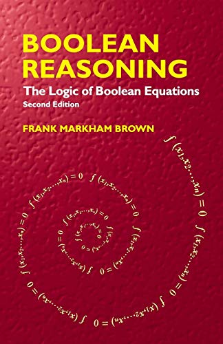 9780486427850: Boolean Reasoning: The Logic of Boolean Equations (Dover Books on Mathematics)