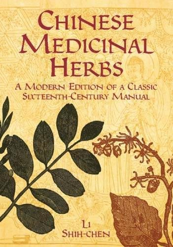 9780486428017: Chinese Medicinal Herbs: A Modern Edition of a Classic Sixteenth-Century Manual