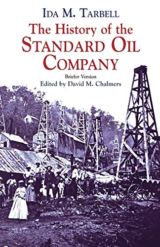 9780486428215: The History of the Standard Oil Company: Briefer Version