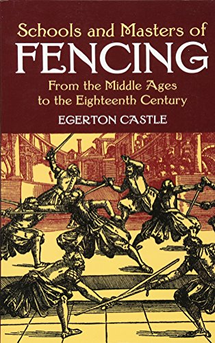 9780486428260: Schools and Masters of Fencing: From the Middle Ages to the Eighteenth Century (Dover Military History, Weapons, Armor)