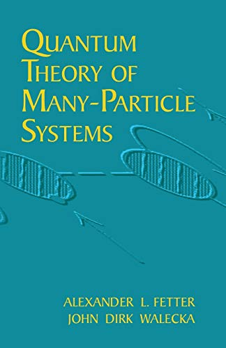 9780486428277: Quantum Theory of Many-Particle Systems (Dover Books on Physics)