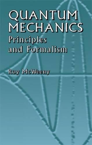 9780486428291: Quantum Mechanics: Principles and Formalism (Dover Books on Physics)