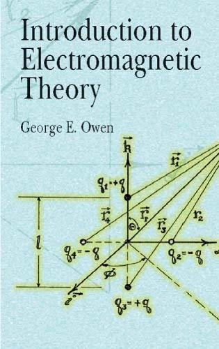 9780486428307: Introduction to Electromagnetic Theory (Dover Books on Physics)