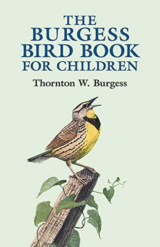 The Burgess Bird Book for Children: Thornton W Burgess,