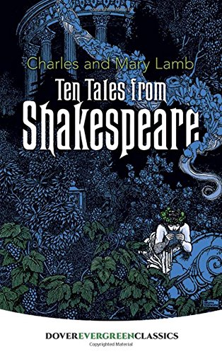 9780486428437: Ten Tales from Shakespeare (Dover Children's Evergreen Classics)