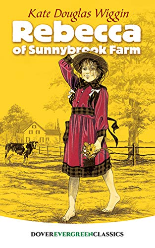 9780486428451: Rebecca of Sunnybrook Farm (Dover Children's Evergreen Classics)