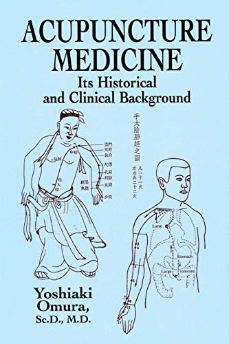 9780486428505: Acupuncture Medicine: Its Historical and Clinical Background
