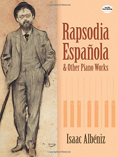 9780486428543: Rapsodia Española and Other Piano Works (Dover Music for Piano)
