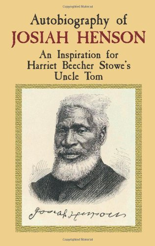 9780486428635: Autobiography of Josiah Henson: An Inspiration for Harriet Beecher Stowe's Uncle Tom (African American)