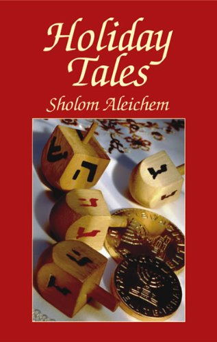 Holiday Tales (Jewish, Judaism) (0486428648) by Aleichem, Sholom