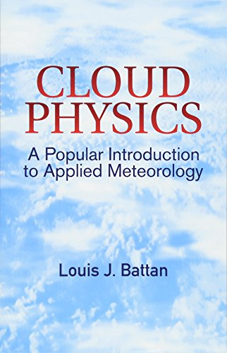 9780486428857: Cloud Physics: A Popular Introduction to Applied Meteorology