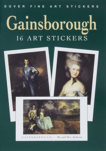 9780486428949: Gainsborough: 16 Art Stickers (Dover Art Stickers)