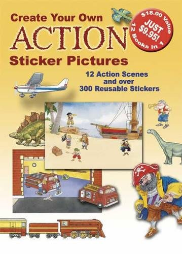 9780486428970: Create Your Own Action Sticker Pictures: 12 Scenes and Over 300 Reusable Stickers (Dover Sticker Books)