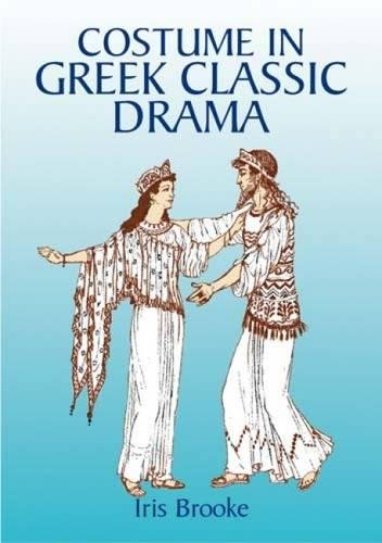 9780486429830: Costume in Greek Classic Drama (Dover Fashion and Costumes)