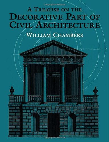 9780486429915: A Treatise on the Decorative Part of Civil Architecture (Dover Architecture)