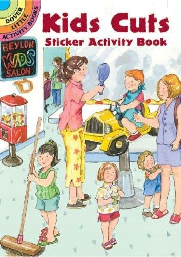 Kids Cuts Sticker Activity Book (Dover Little: Cathy Beylon