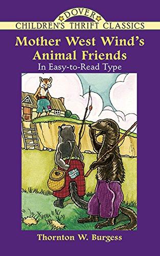 Mother West Wind's Animal Friends (Dover Children's: Burgess, Thornton W.