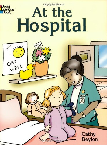 9780486430331: At the Hospital (Dover Coloring Books)