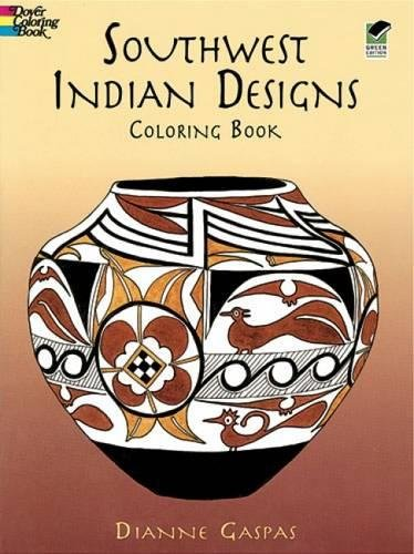Southwest Indian Designs Coloring Book (Mixed media: Dianne Gaspas