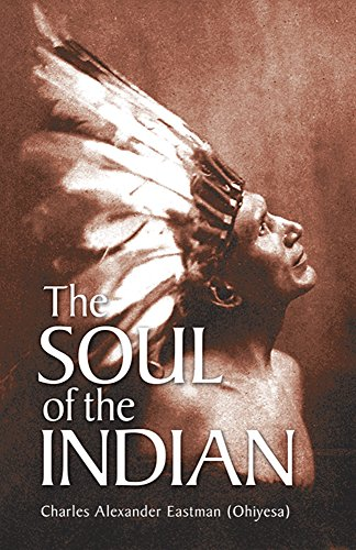 9780486430898: The Soul of the Indian (Native American)