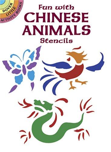 Fun with Chinese Animals Stencils (Dover Little Activity Books): Harper, Ellen